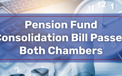 Pension Fund Consolidation Bill Passes Both Chambers
