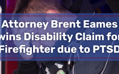 Attorney Brent Eames wins Disability Claim for Firefighter due to PTSD